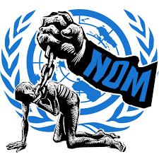 """EL LLAMADO """"NUEVO ORDEN MUNDIAL"""" (N0M)"""