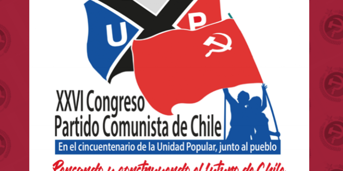 EL PARTIDO COMUNISTA DE CHILE Y SU XXVI CONGRESO