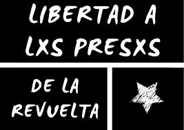 CHILE: CAMPAÑA POR LA LIBERTAD DE L@S PRES@S POLÍTIC@S