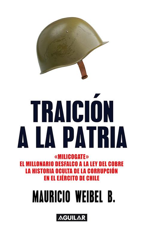 EJÉRCITO DE CHILE: TRAICIÓN A LA PATRIA